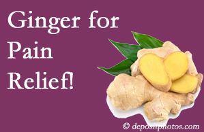 Williamson chronic pain and osteoarthritis pain patients will want to look in to ginger for its many varied benefits not least of which is pain reduction.