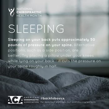 Apple Country Chiropractic recommends putting a pillow under your knees when sleeping on your back.